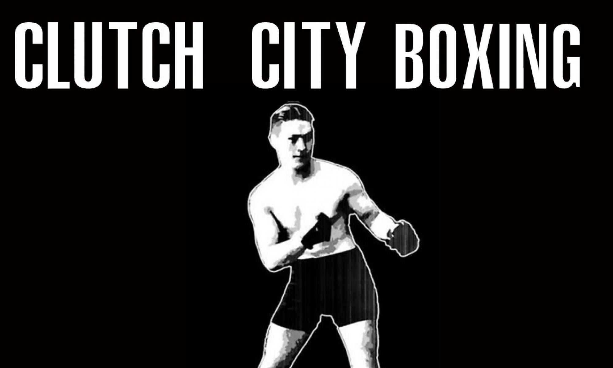 Boxing Legends – Clutch City Boxing